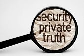 Security Private Truth Concept