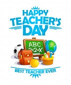 Happy teachers day card, best teacher ever poster concept, rasterized version poster