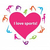 My motto is: I love sports! Vector illustration