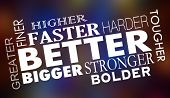 Better Faster Stronger Bigger Improved Words Collage 3d Illustration poster