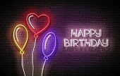 Glow Greeting Card With Different Form Balloons And Happy Birthday Inscription. Neon Lettering. Post poster