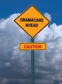 stock photo of lobbyist  - obamacare ahead caution conceptual directional post over dramatic blue sky - JPG