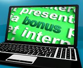 Bonus On Laptop Shows Rewards Benefits Or Perks Online