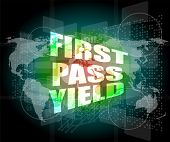 First Pass Yield On Touch Interface Hi Technology