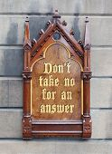 Decorative Wooden Sign - Don't Take No For An Answer