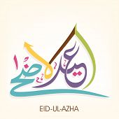 Arabic islamic calligraphy of colorful text Eid-Ul-Adha on beige for Muslim community festival celebrations.