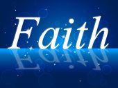 Trust Faith Indicates Believe In And Trustful