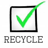 Recycle Tick Shows Go Green And Check