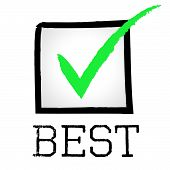 Tick Best Represents Checkmark Unbeatable And Optimal