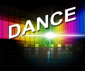 Dance Music Indicates Sound Track And Soundtrack