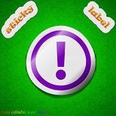 Exclamation Mark Icon Sign. Symbol Chic Colored Sticky Label On Green Background. Vector