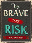 pic of risk  - Life advice Quote for the Motivation - JPG