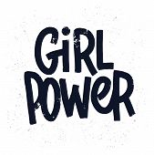 Girl Power Inscription Handwritten With Grungy Black Letters Or Font. Modern Hand Lettering Isolated poster