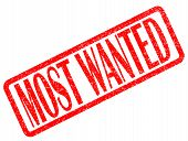 Most Wanted Red Stamp Text On White Background. Most Wanted Stamp Sign. Most Wanted Red Rubber Stamp poster