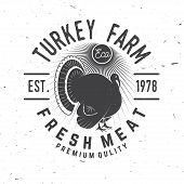 Turkey Farm Badge Or Label. Fresh Meat. Vector Illustration. Vintage Typography Design With Turkey S poster