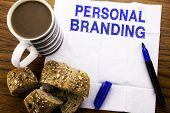 Handwritten Text Showing Personal Branding. Business Concept For Brand Building Written On Tissue Pa poster