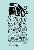 Hand Lettering Strength And Honor Are Her Clothing, She Shall Rejoice In Time To Come With Woman S F poster