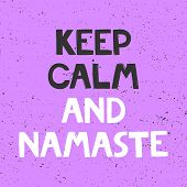 Keep Calm And Namaste. Sticker For Social Media Content. Vector Hand Drawn Illustration Design. poster