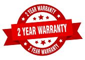 2 Year Warranty Ribbon. 2 Year Warranty Round Red Sign poster
