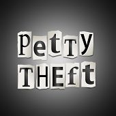 stock photo of shoplifting  - Illustration depicting cutout printed letters arranged to form the words petty theft - JPG