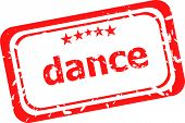 Dance Word On Red Rubber Old Business Stamp