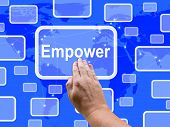 picture of empower  - Empower Touch Screen Meaning Encourage Empowerment Online - JPG