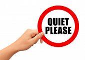 Постер, плакат: Quiet please sign