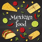 picture of mexican food  - poster on a chalkboard background with text  - JPG