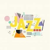 Jazz Music Typographic Colorful Background Vector Illustration. Geometric Music Festival Poster, Cre poster