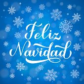 Feliz Navidad Calligraphy Hand Lettering On Blue Background With Bokeh And Snowflakes. Merry Christm poster
