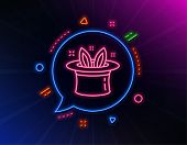 Hat-trick Line Icon. Neon Laser Lights. Magic Tricks With Hat And Rabbit Sign. Illusionist Show Symb poster