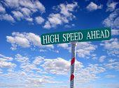 High Speed Ahead