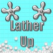 lather up