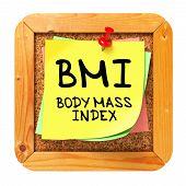 BMI. Yellow Sticker on Bulletin.