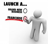 Launch a Brand New Business or Franchise choice voted by entrepreneur or company founder deciding the best option