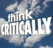 foto of cynicism  - Think Critically words in 3d letters against a cloudy sky to illustrate understanding and analyzing a problem to solve the issue - JPG