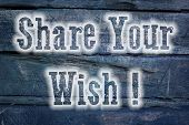 Share Your Wish Concept