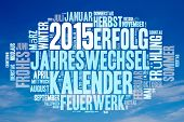 Blue sky and white clouds with tag cloud concept for 2015 in German