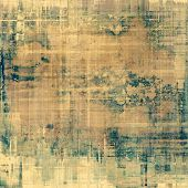 Abstract composition on textured, vintage background with grunge stains. With yellow, brown, green p