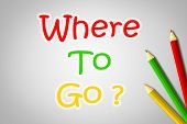 Where To Go Concept