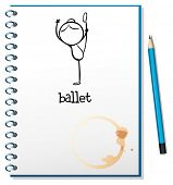 Illustration of a notebook with a drawing of a girl dancing ballet on a white background