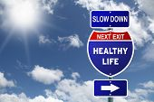 Interstate Slow Down Healthy Life