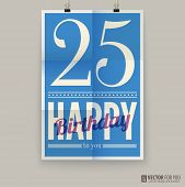 Happy birthday poster, card. twenty-five five years old.