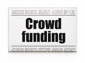 Business concept: newspaper headline Crowd Funding