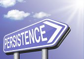 stock photo of persistence  - Persistence sign will pay off - JPG