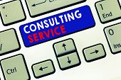 Writing Note Showing Consulting Service. Business Photo Showcasing Experts That Offers Knowledge To  poster