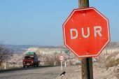 Turkish stop sign 'DUR' in Cappadocia, Turkey