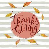 Hand Drawn Happy Thanksgiving Lettering Typography Poster. Celebration Quote On Textured Background  poster
