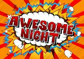 Awesome Night - Comic Book Style Word On Abstract Background. poster