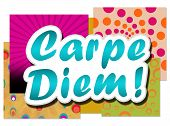 Carpe Diem In Colourful Background